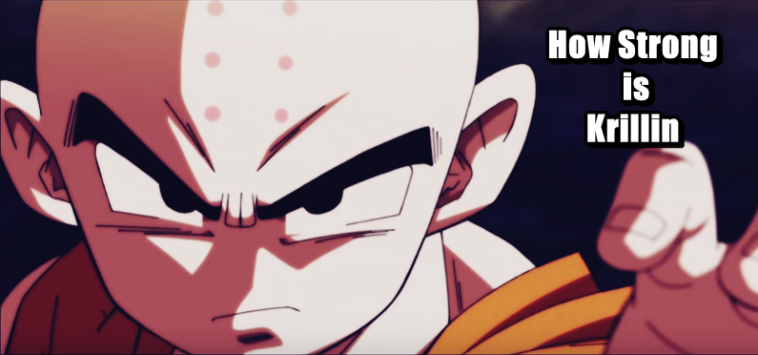 How Strong Is Krillin In Dragon Ball Super Series Now?