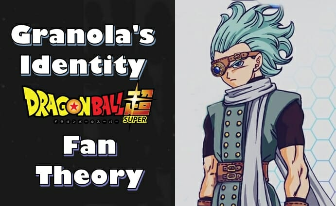 Granola's Identity in Dragon Ball Super Manga (Fan Theory)