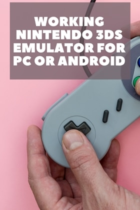 Working Nintendo 3DS Emulator For PC or Android